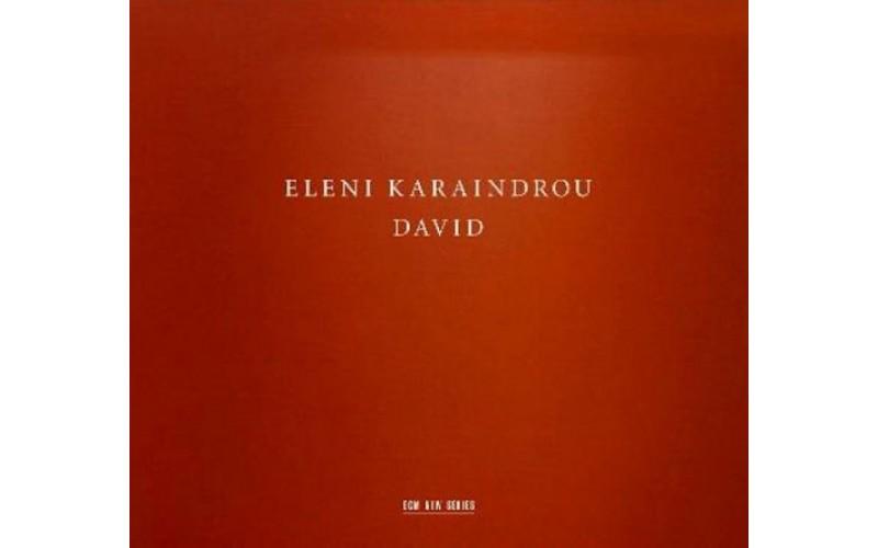 Karaindrou Eleni - David (Καραίνδρου Ελένη)