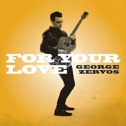 George Zervos - For your love