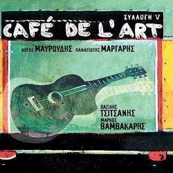 Μαυρουδής Ν. & Μάργαρης Π. - Cafe de l' art vol.5