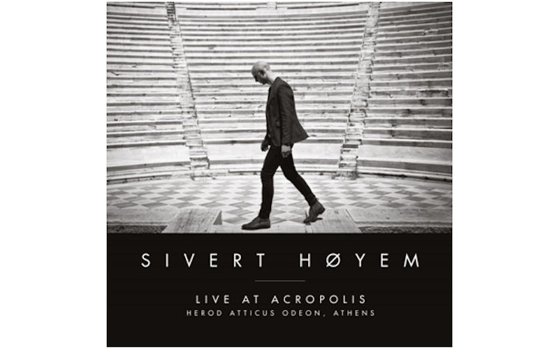 Sivert Hoyem - Live at Acropolis / Herod Atticus Odeon