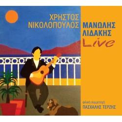 Λιδάκης Μανώλης / Νικολόπουλος Χρήστος - Live