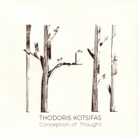 Theodoris Kotsifas - Conception of thought