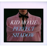 Kid Moxie – Perfect Shadow
