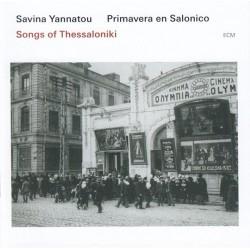Γιαννάτου Σαβίνα / Savina Yannatou Primavera en Salonico - Songs of Thessaloniki