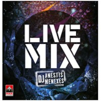 Live Mix by Anestis Menexes (Greek Modern Music Hits 2018)