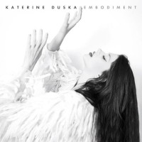 Duska ‎Katerine – Embodiment