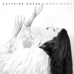 Duska Katerine – Embodiment