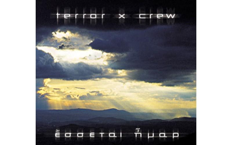 Terror x Crew - Εσσεται ήμαρ