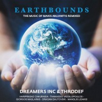 Ablianitis Makis / Dreamers Inc & ThroDef  - Earthbounds The Music Of Makis Ablianitis Remixed