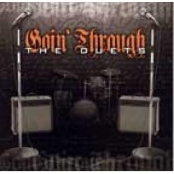 Goin Through - The duets
