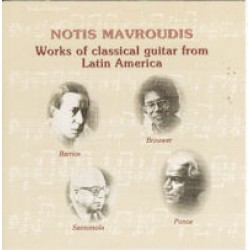 Mavroudis Notis  - Works of classical guitar from Latin America (Μαυρουδής Νότης)