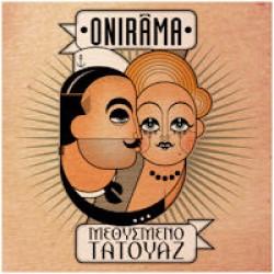 Onirama - Μεθυσμένο τατουάζ