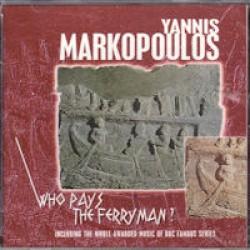 Μαρκόπουλος Γιάννης - Ποιός πληρώνει τον βαρκάρη;