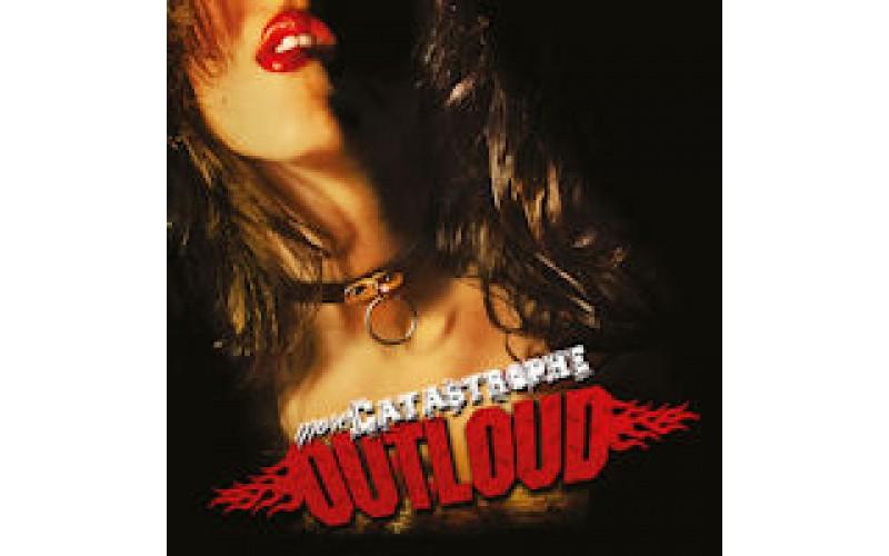 Outloud -  More catastrophe