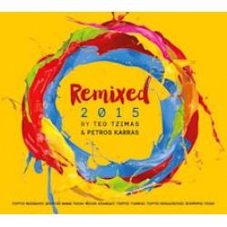 Remixed 2015 by Teo Tzimas & Petros Karras