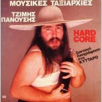 Πανούσης Τζίμης / Μουσικές Ταξιαρχίες - Hard core (LP)