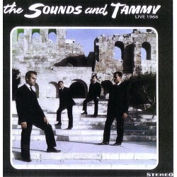 The Sounds and Tammy - Live 1966  (LP)