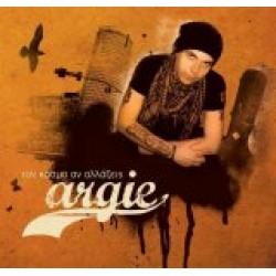 Argie - Τον κόσμο αν αλλάξεις