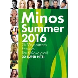 Minos Summer 2016 / Οι μεγαλύτερες επιτυχίες του καλοκαιριού! 20 Super hits