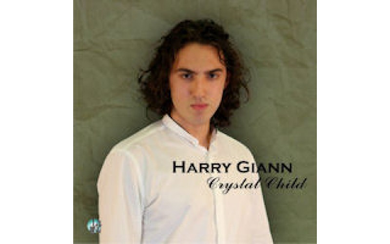 Harry Giann - Crystal Child