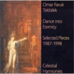 Dance into Eternity: Selected Pieces 1987-1998