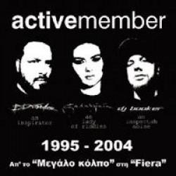 Active Member - 1995-2004 Απ' το 'Μεγάλο κόλπο' στη 'Fiera'
