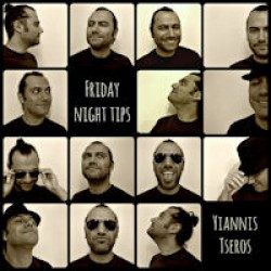 Tseros Yiannis - Friday night tips