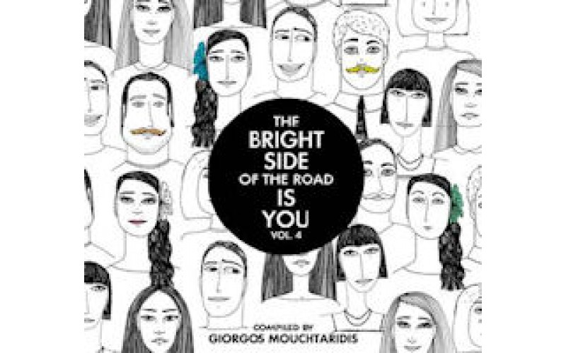 The bright side of the road is you Vol.4 Compiled by Giorgos Mouchtaridis