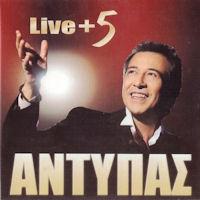 Αντύπας - Live + 5