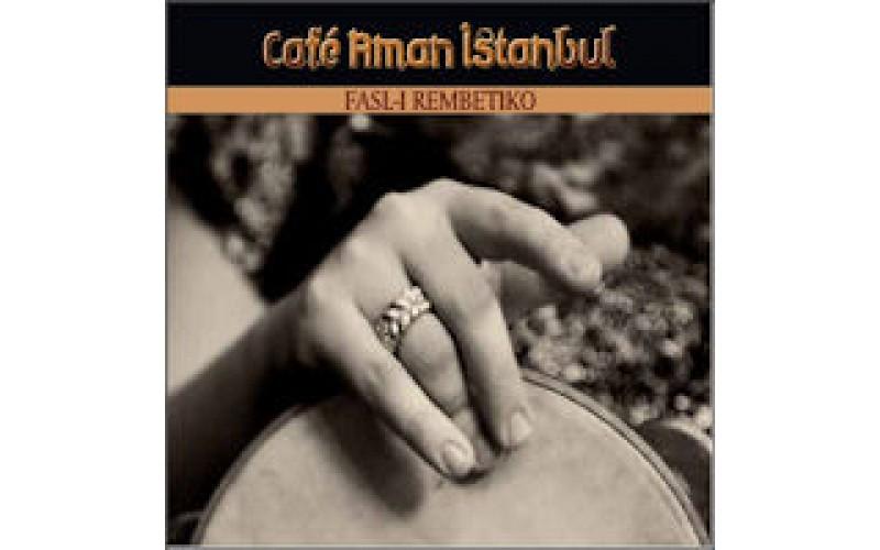 Cafe Aman Isatnbul - Fals-i rembetiko