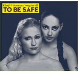 Βουγιουκλή Ελένη & Σουζάνα - To be safe