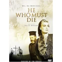 Ο Χριστός ξανασταυρώνεται (He who must die) (Μελίνα Μερκούρη)