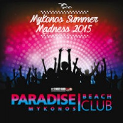 Mykonos Summer Madness 2015