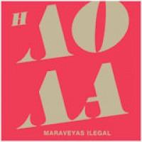 Maraveyas Ilegal - Λόλα