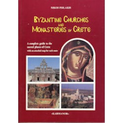 Psilakis Nikos - Monasteries And Byzantine Churchs of Crete