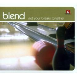 Blend - Get your breaks together