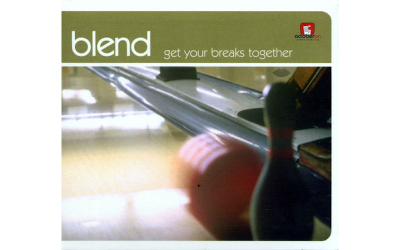 Blend - Get your breaks together