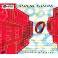 Raining Pleasure - Forwards and backwards
