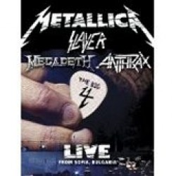Metallica/Slayer/Megadeth/Anthrax - The Big 4: Live From Sofia Bulgaria