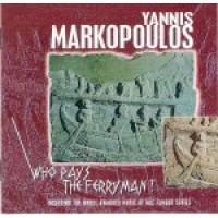 Μαρκόπουλος Γιάννης - Who pays the ferryman? O.S.T. (Ποιός πληρώνει τον βαρκάρη)