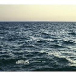 Deus - Following Seas