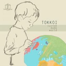 Tokkoi - Custom Made World