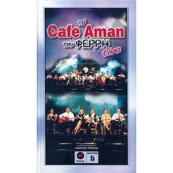 Το Cafe Aman του Φέρρη live