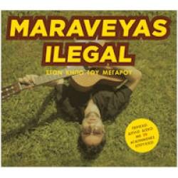 Maraveyas Ilegal - Στον κήπο του Μεγάρου