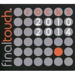 Final touch rocks 2010-2014
