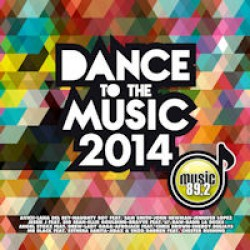 Dance to the music 2014