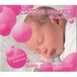 Classical Lullabies: For babies