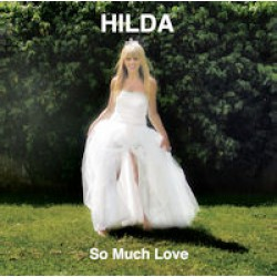 Hilda - So much love