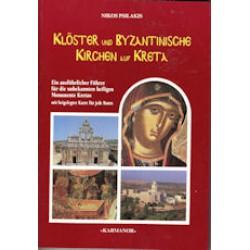Psilakis Nikos - Kloster und Byzantinische Kirchen auf Kreta