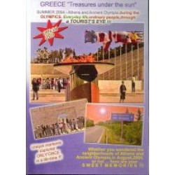 Greece 'Treasures under the sun' /Summer 2004/Athens & Ancient Olympia